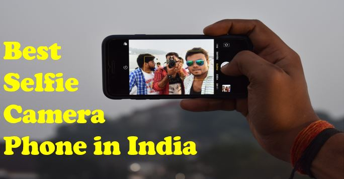 best selfie camera phone India